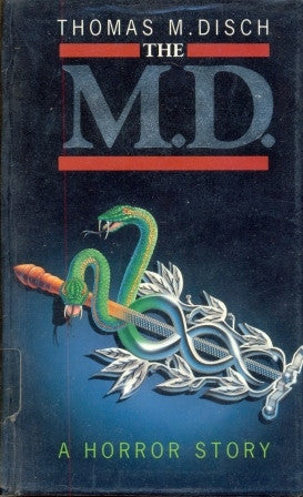 The M D - A Horror Story by Thomas M Disch (1992)