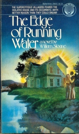 The Edge of Running Water by William Sloane
