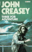 Three for Adventure by John Creasey