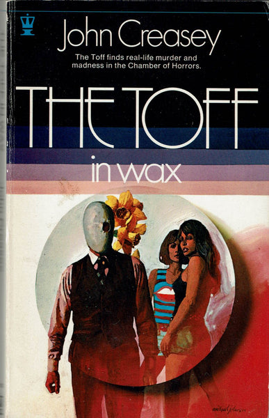 The Toff in Wax by John Creasey