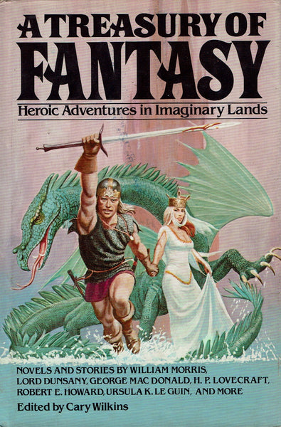 A Treasury of Fantasy: Heroic Adventures in Imaginary Lands by Cary Wilkins (ed)