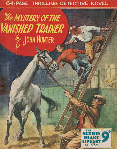 The Mystery of the Vanished Trainer by John Hunter [Sexton Blake Library #335]