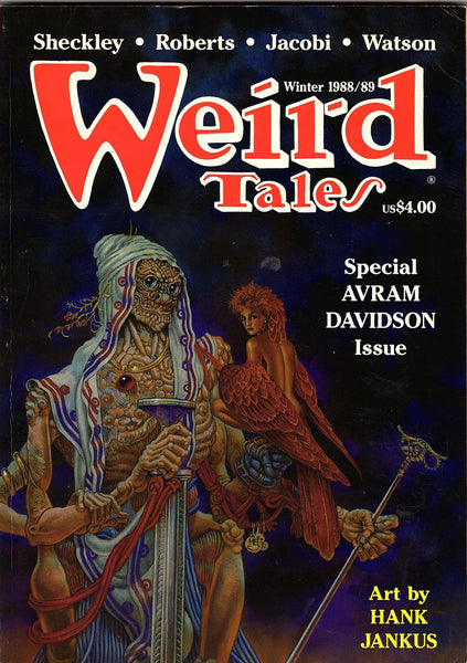 Weird Tales: Special Avram Davidson Issue Vol 50 No. 4 Winter 1988/89 by Davidson, Sheckley, Roberts, Jacobi, Watson with Art by Hank Janus