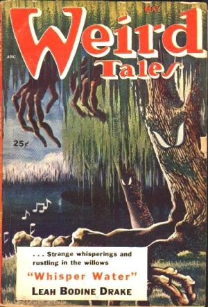 "Weird Tales No 22. (UK) ""Whisper Water"" by Leah Bodine Drake. [editor D. McIlwraith]"
