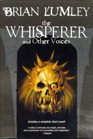 The Whisperer and Other Voices by Brian Lumley FIRST EDITION