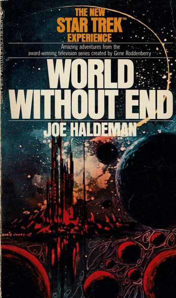 World Without End [The New Star Trek Experience] by Joe Haldeman FIRST EDITION