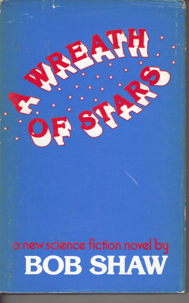 A Wreath of Stars by Bob Shaw