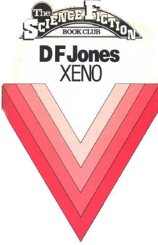 Xeno by D F Jones