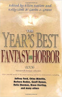 The Year's Best Fantasy and Horror 2006 by Ellen Datlow, Kelly Link, Gavin J. Grant (eds)