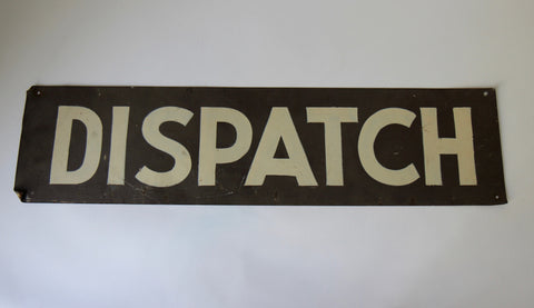 Radio Dispatch Sign