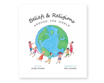 Beliefs & Religion Around the World by Judy Kirton