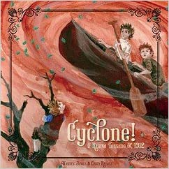 Cyclone! The Regina Tornado of 1912 by Warren Hames & Carly Reimer (Your Nickel's Worth Publishing)