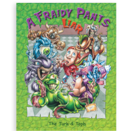 A Fraidy Pants Liar by The Turk and Toph