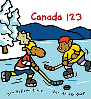 Canada 123 - by Kim Bellefontaine and Per-Henrik Gürth (Kids Can Press)