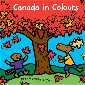 Canada in Colours - by Per-Henrik Gürth (Kids Can Press)