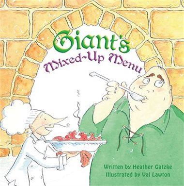 Giant's Mixed-Up Menu - by Heather Gatzke (Your Nickel's Worth Publishing)