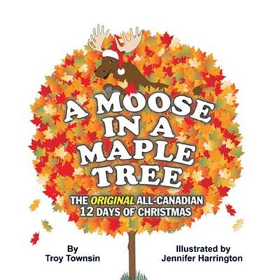 Moose in a Maple Tree - by Troy Townsin (Sandhill Book Marketing)