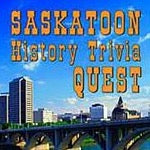 Saskatoon History Trivia Quest - by Robin and Arlene Karpan (Parkland Publishing)