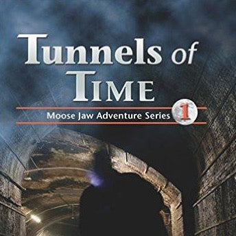 Tunnels of Time - by Mary Harelkin Bishop (Coteau Books)