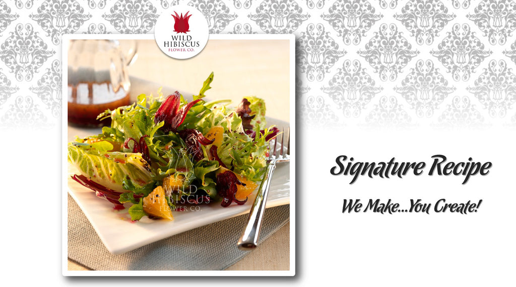 Hibiscus Salad with Poppy Seed Dressing