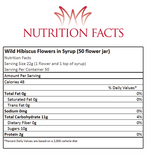Wild Hibiscus Flowers In Syrup 50 Flower Jar Nutrition Facts