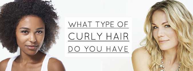 What type of curly hair do you have?