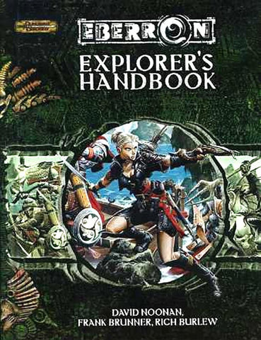 Explorer's Handbook Eberron Campaign Supplement 1st Printing 2005 HC Brand New