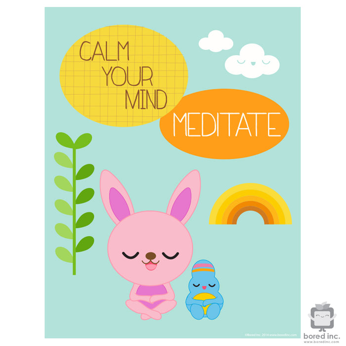 Digital Download: Calm Your Mind, Meditate Poster