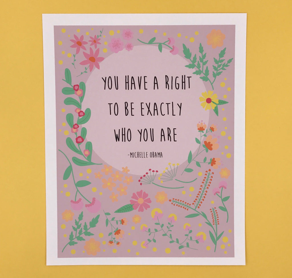 """Exactly Who You Are"" Michelle Obama Quote 8x10 Art Print"