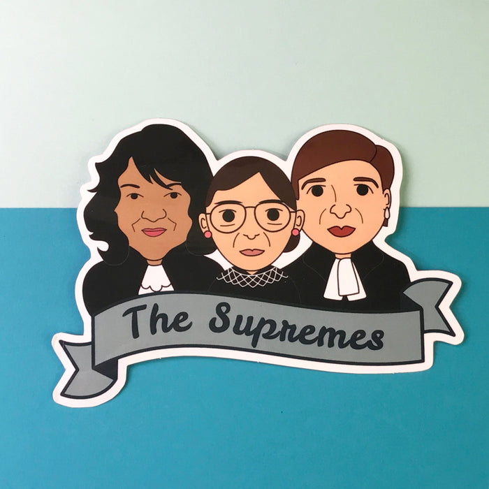 """The Supremes"" Ginsburg, Sotomayor, Kagen Supreme Court Justices Sticker"