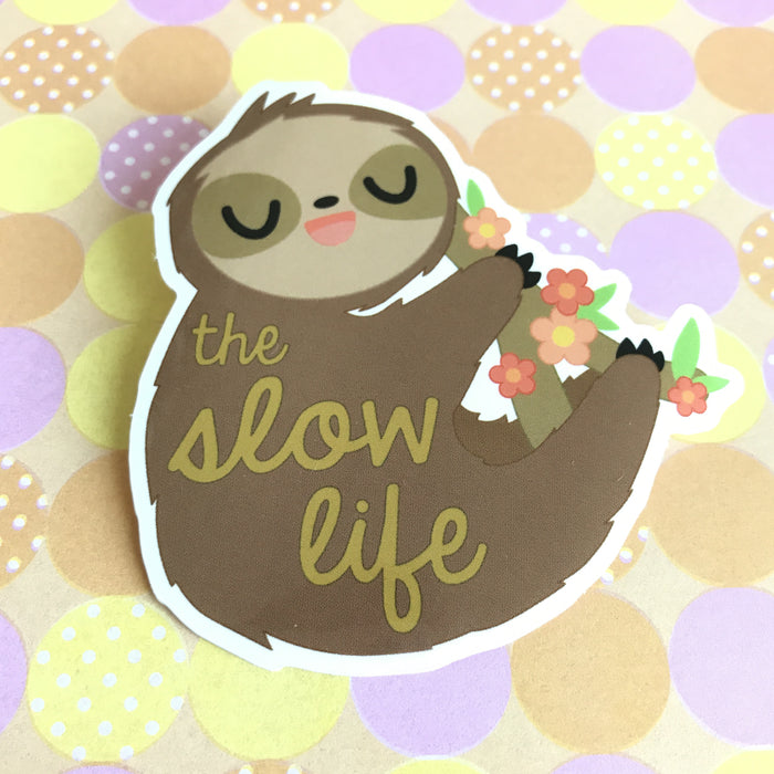 "Sleepy Sloth ""The Slow Life"" Sticker"