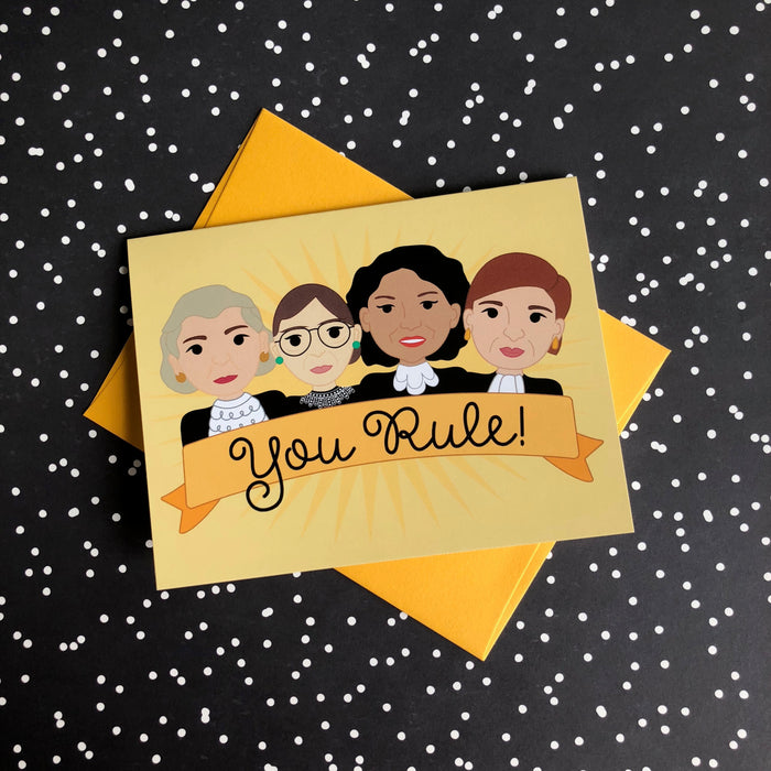 """You Rule"" Women of the Supreme Court Greeting Card"