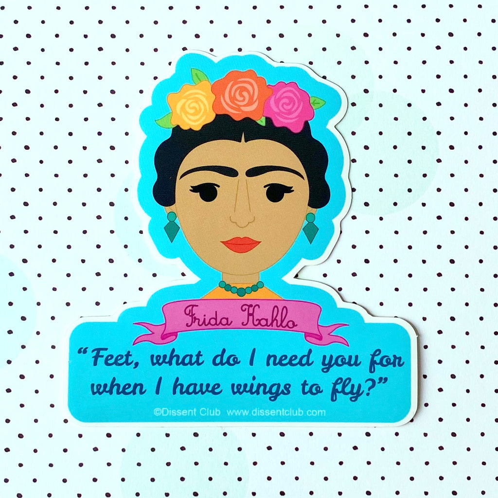 "Frida Kahlo ""Wings"" Quote Sticker"
