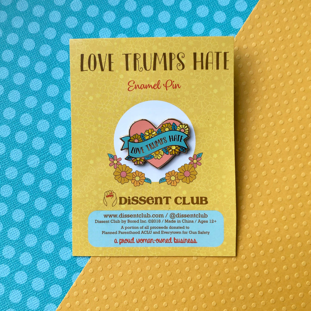 Love Trumps Hate Enamel Pin