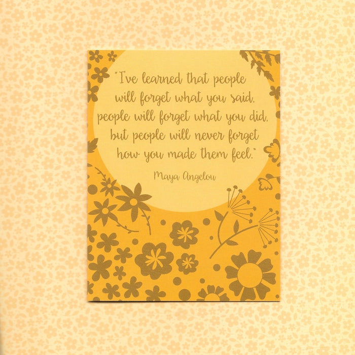 "Maya Angelou ""People will never forget how you made them feel"" Greeting Card"