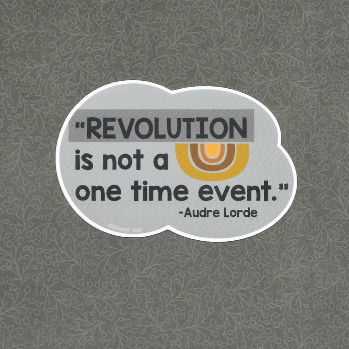 "Audre Lorde ""Revolution is not a one time event"" Vinyl Sticker"