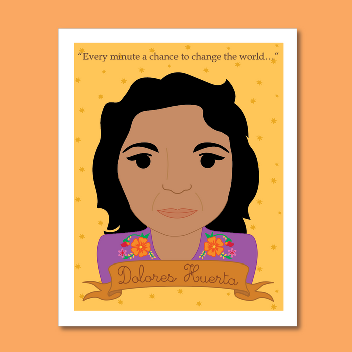 Sheroes Collection: Dolores Huerta 8x10 Art Print