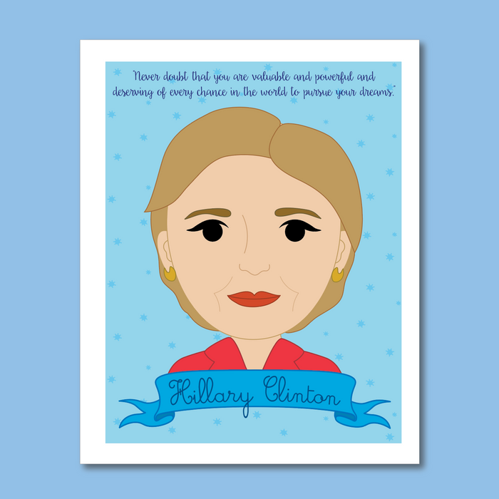 Sheroes Collection: Hillary Clinton 8x10 Art Print