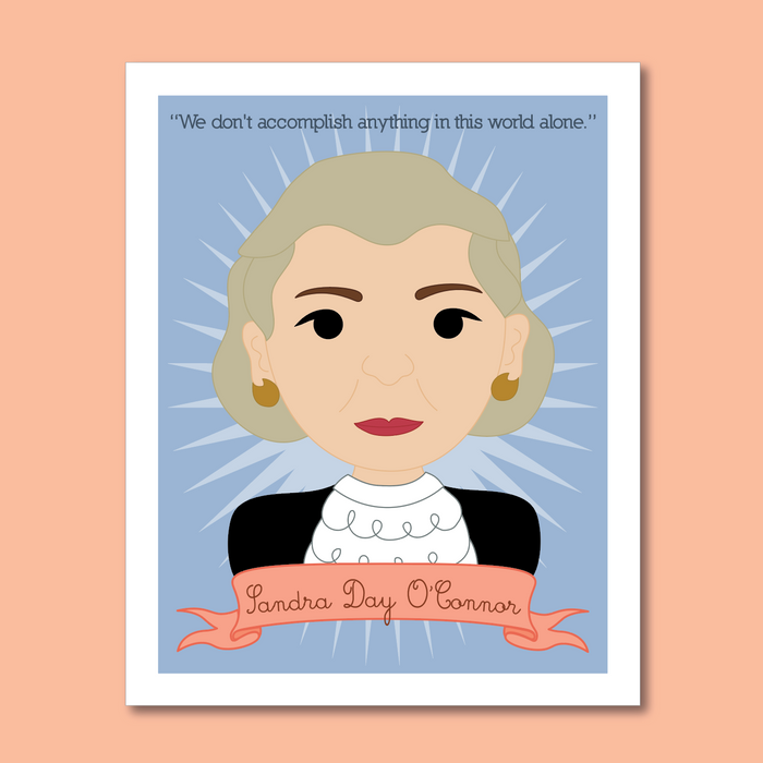 Sheroes Collection: Sandra Day O'Connor 8x10 Art Print