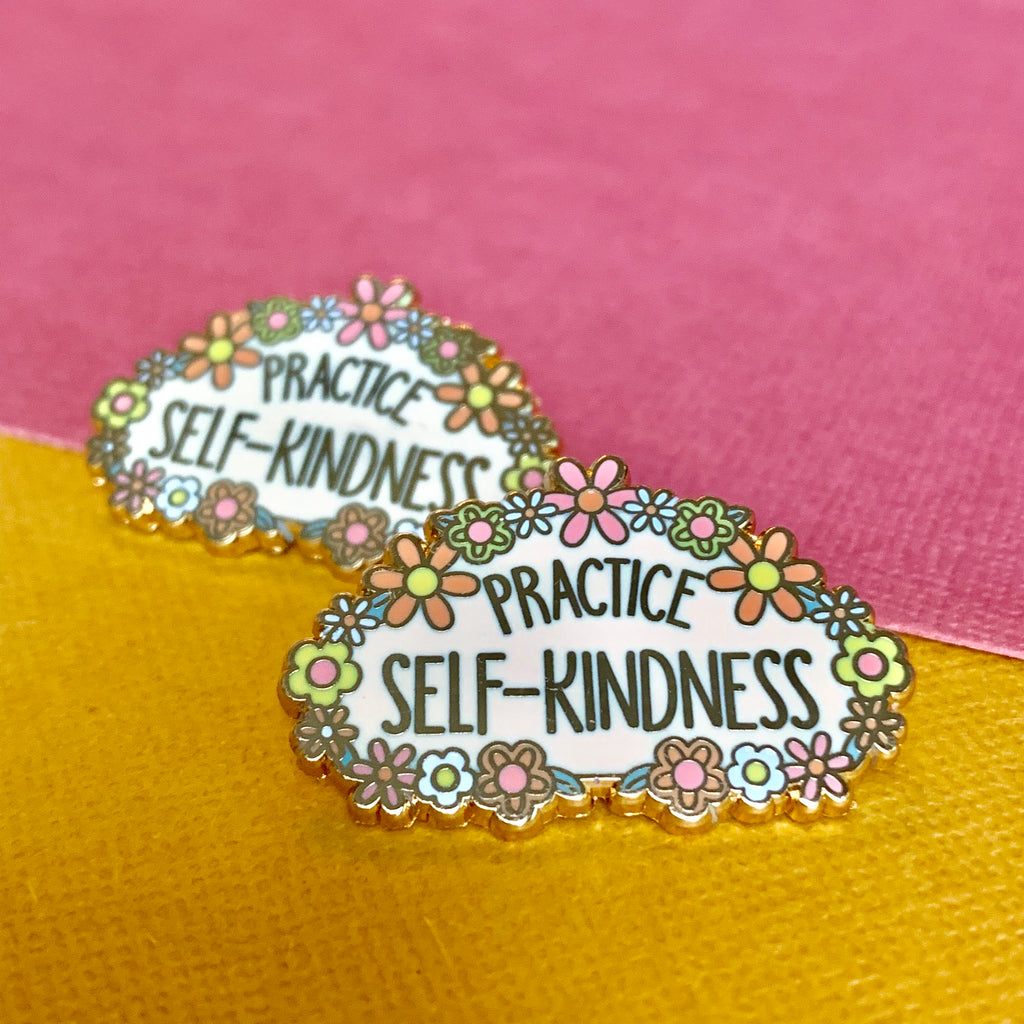 Practice Self Kindness Floral Enamel Pin