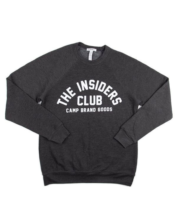 Camp Brand Goods - The Insiders Club Sweatshirt // Dark Grey
