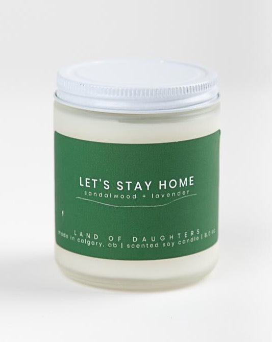 Land of Daughters - Let's Stay Home Candle