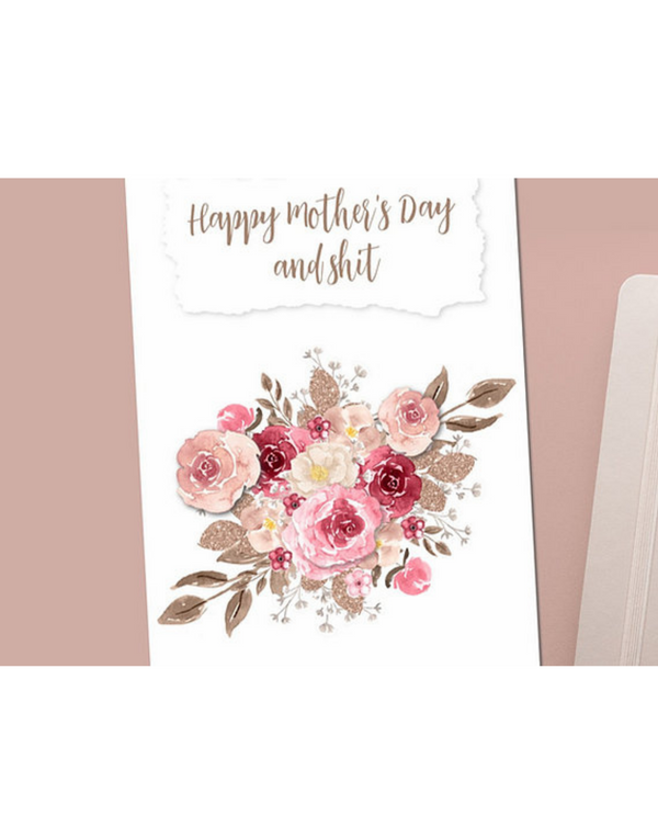 Dope Haus - Happy Mother's Day and Shit Card