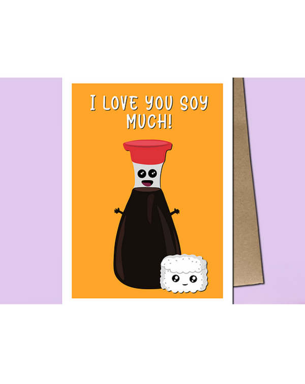Dope Haus - I Love You Soy Much Card
