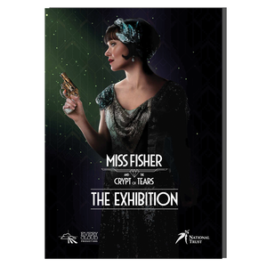 Miss Fisher and the Crypt of Tears Official Exhibition Catalogue