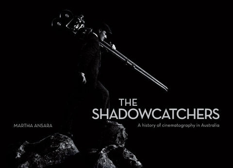 """The Shadowcatchers"" by Martha Ansara (Softcover Edition)"
