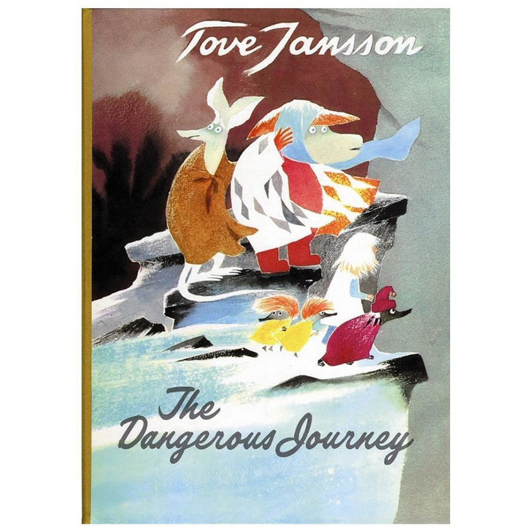 The Dangerous Journey - Sort of Books - The Official Moomin Shop