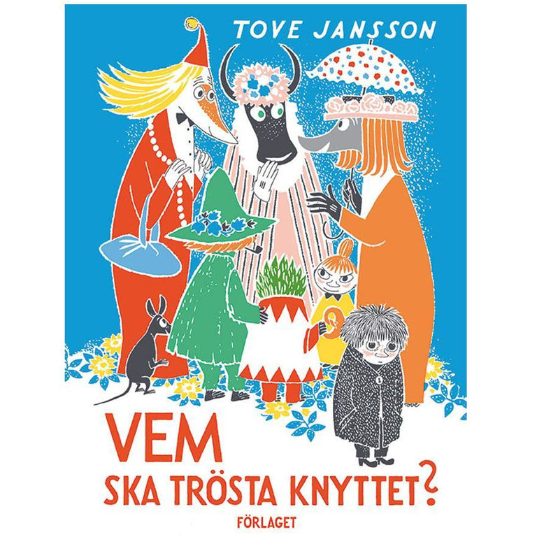 Vem ska trösta Knyttet? - Förlaget - The Official Moomin Shop