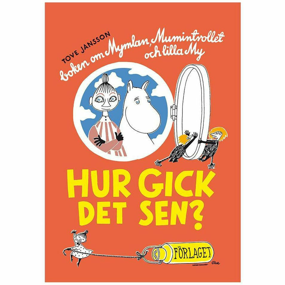 Moomin Poster - Hur Gick Det Sen? The Book about Moomintroll, Mymble and Little My - The Official Moomin Shop