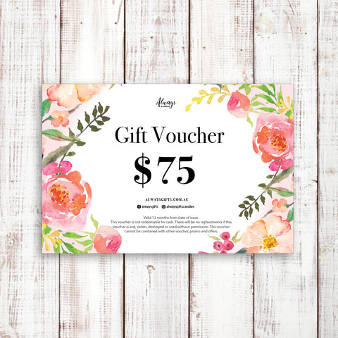 Gift Voucher (valued at $75) includes shipping